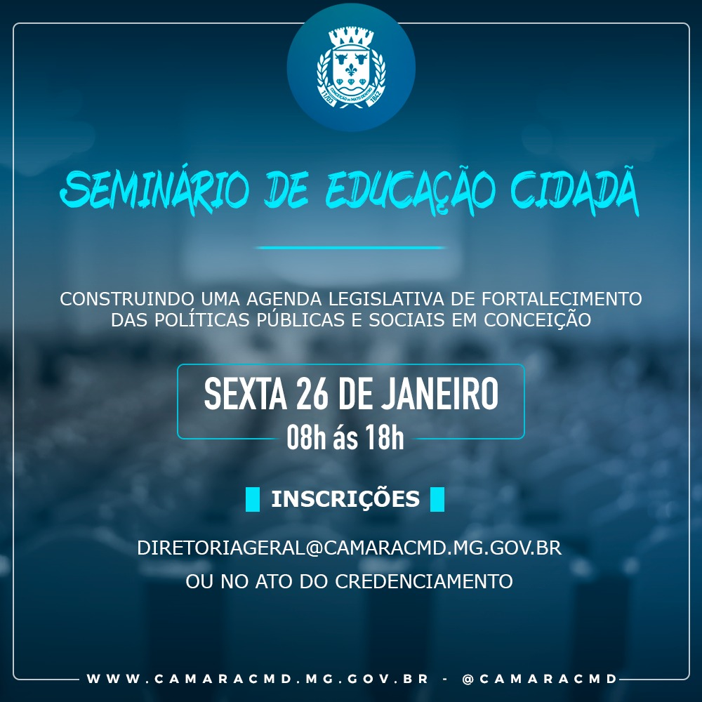 Câmara de Conceição realiza Seminário sobre educação