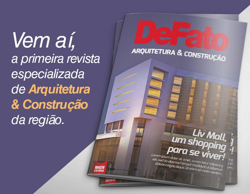 Vem novidade por aí: DeFato Arquitetura & Construção reunirá especialistas e mostrará mercado que é forte na região