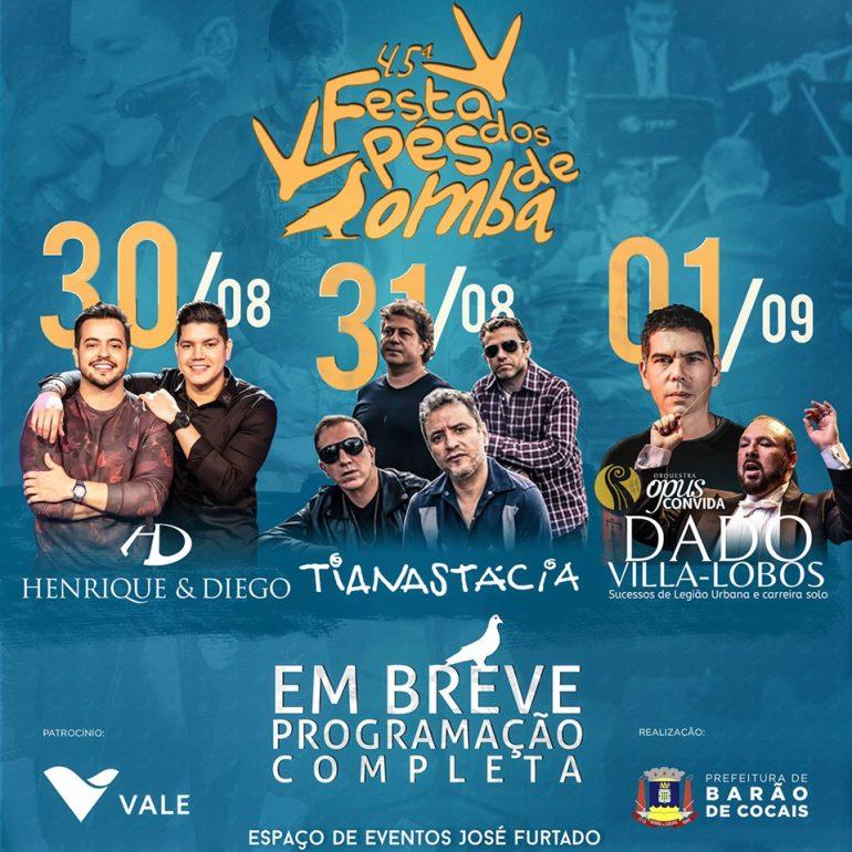Programação da 45° Festa dos Pés de Bomba, em Barão de Cocais, reúne Henrique e Diego, Tianastácia e Dado Villa-Lobos