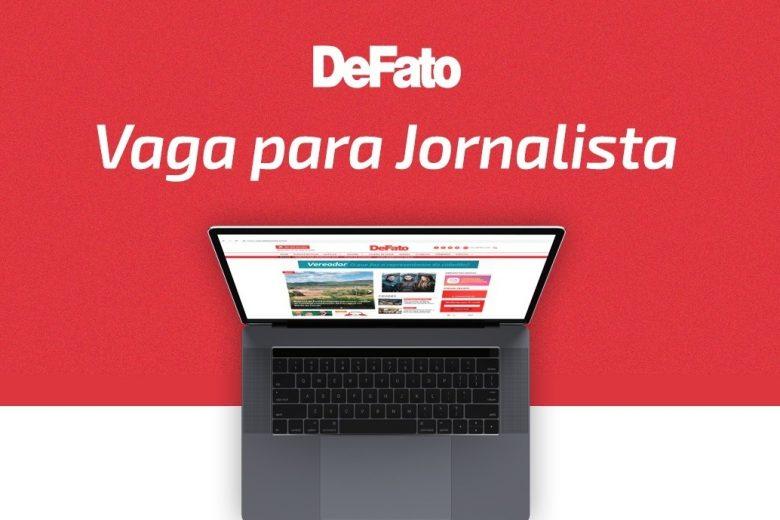 Grupo DeFato abre vaga para jornalista