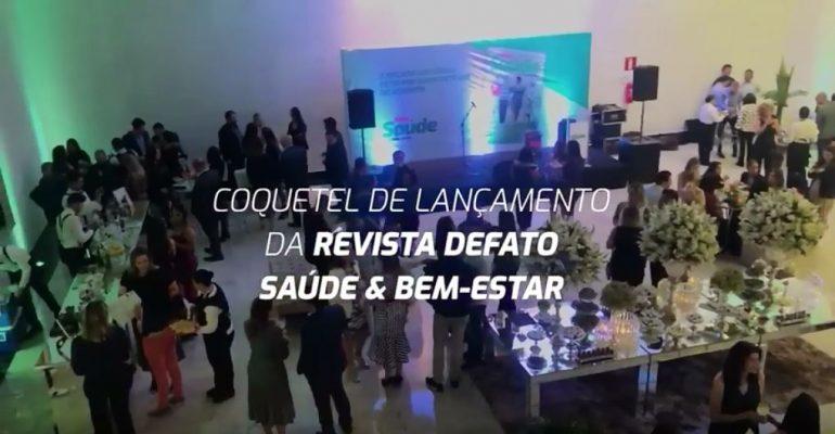 Imagem: Lançamento da Revista DeFato Saúde & Bem-Estar