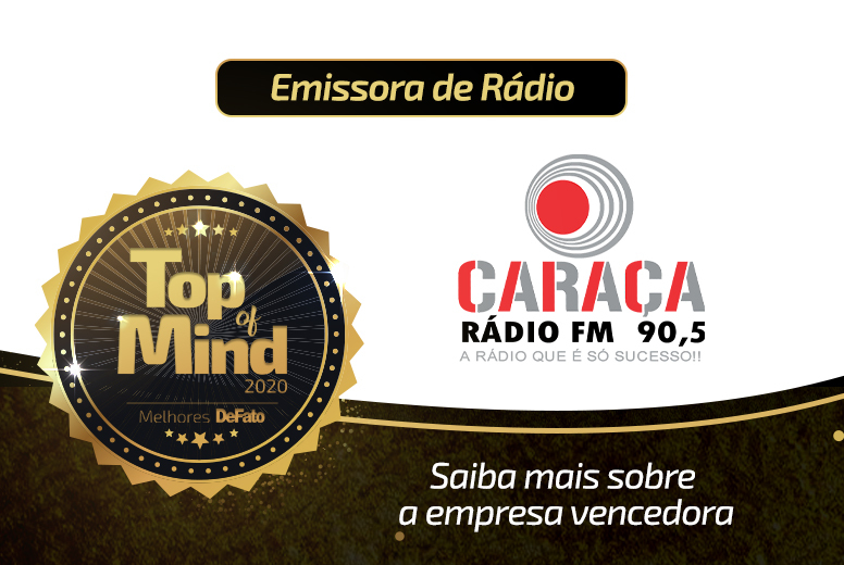 Rádio Caraça– empresa Top of Mind 2020