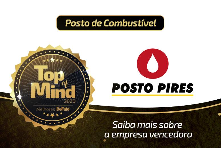Posto Pires – empresa Top of Mind 2020