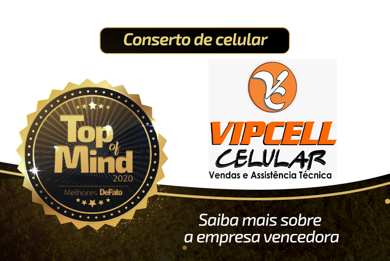 Vip Cell – empresa Top of Mind 2020