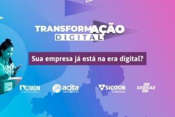 Sicoob Credimepi e Sebrae lançam Transformação Digital para empresários