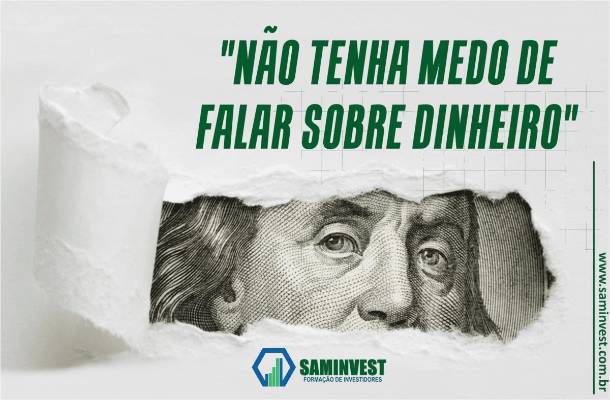 Não tenha medo de falar sobre dinheiro